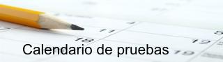 CALENDARIO DE PRUEBAS